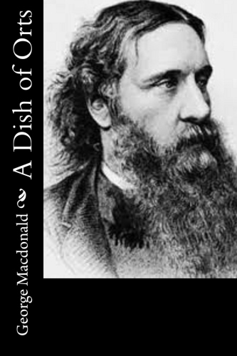 A Dish of Orts by George Macdonald.jpg