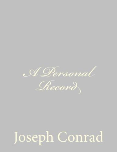 A Personal Record by Joseph Conrad