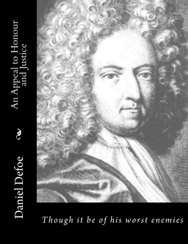 An Appeal to Honour and Justice by Daniel Defoe