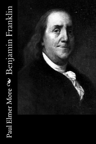 Benjamin Franklin by Paul Elmer More.jpg