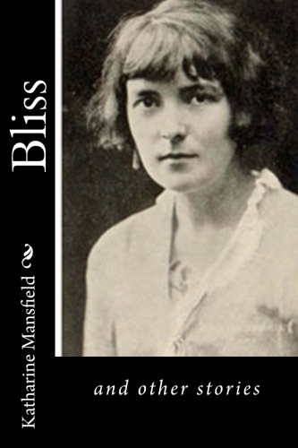 Bliss by Katharine Mansfield