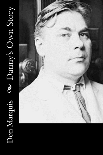 Danny's Own Story by Don Marquis.jpg