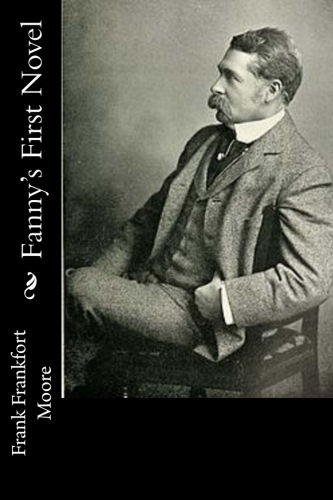Fanny's First Novel by Frank Frankfort Moore.jpg
