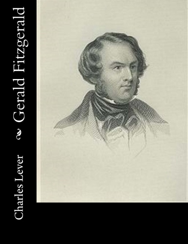 Gerald Fitzgerald by Charles Lever