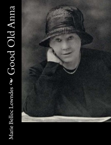 Good Old Anna by Marie Belloc Lowndes.jpg