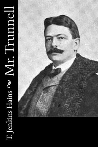 Mr. Trunnell by T. Jenkins Hains.jpg