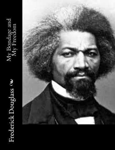 My Bondage and My Freedom by Frederick Douglass.jpg