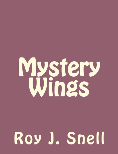 Mystery Wings by Roy J. Snell.jpg