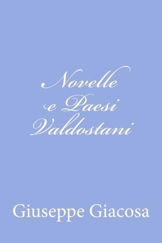 Novelle e Paesi Valdostani by Giuseppe Giacosa