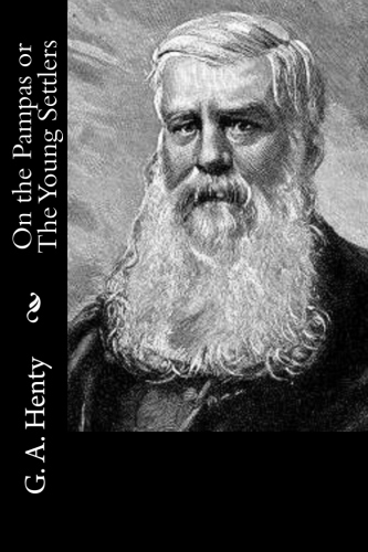 On the Pampas or The Young Settlers by G. A. Henty.jpg