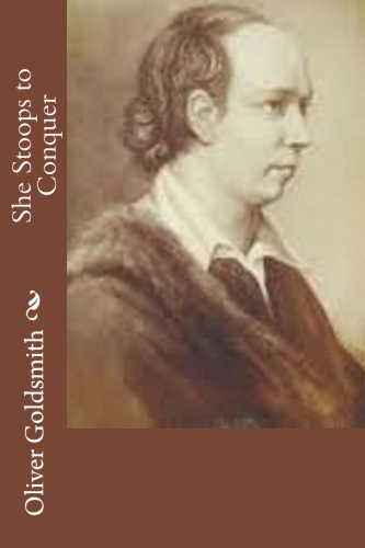 She Stoops to Conquer by Oliver Goldsmith.jpg