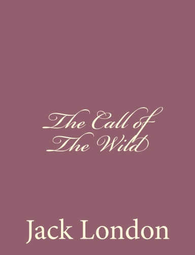 a review of buck of jack londons the call of the wild User review - dandelionroots the call of the wild jack london full view - 1903 page 39 - buck's first day on the dyea beach was like a nightmare.