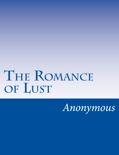 The Romance of Lust by Anonymous.jpg
