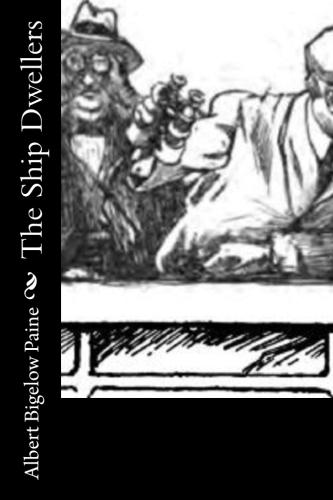 The Ship Dwellers by Albert Bigelow Paine.jpg