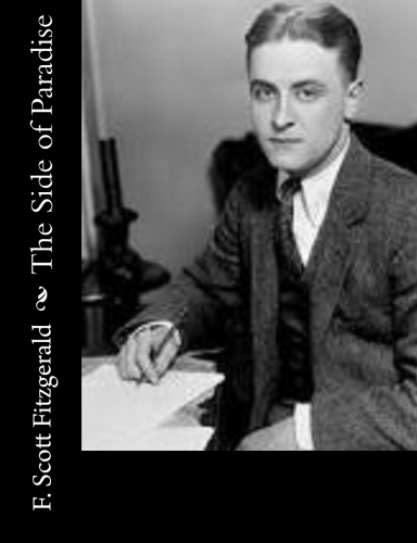 The Side of Paradise by F. Scott Fitzgerald