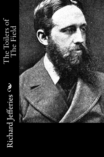 The Toilers of The Field by Richard Jefferies.jpg