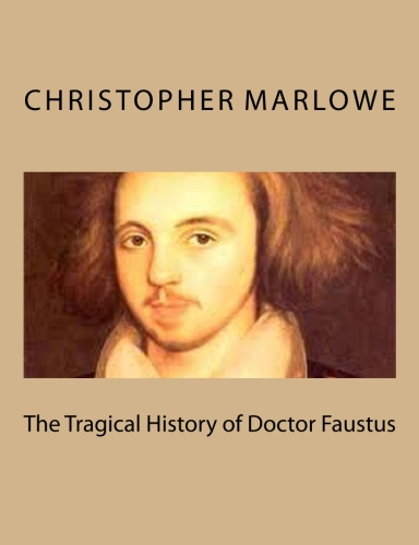 The Tragical History of Doctor Faustus by Christopher Marlowe.jpg