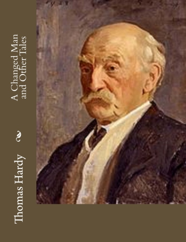 A Changed Man and Other Tales by Thomas Hardy.jpg