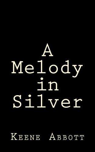 A Melody in Silver by Keene Abbott.jpg