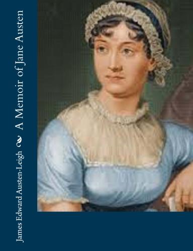 A Memoir of Jane Austen by James Edward Austen-Leigh.jpg