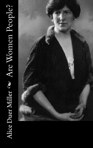 Are Women People by Alice Duer Miller.jpg