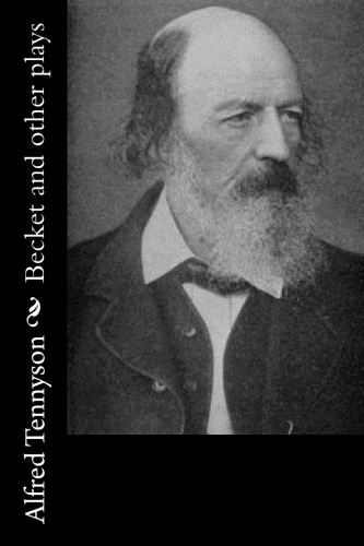 Becket and other plays by Alfred Tennyson.jpg