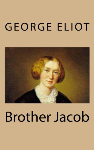 Brother Jacob by George Eliot.jpg