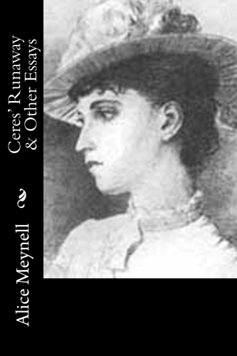 Ceres' Runaway & Other Essays by Alice Meynell.jpg