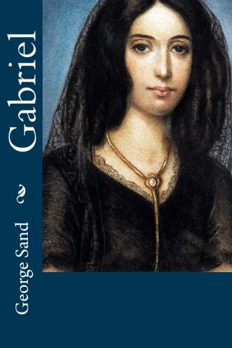 Gabriel by George Sand