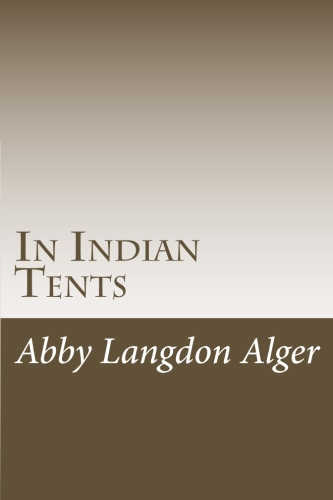 In Indian Tents by Abby Langdon Alger.jpg