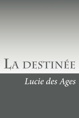 La destinée by Lucie des Ages.jpg