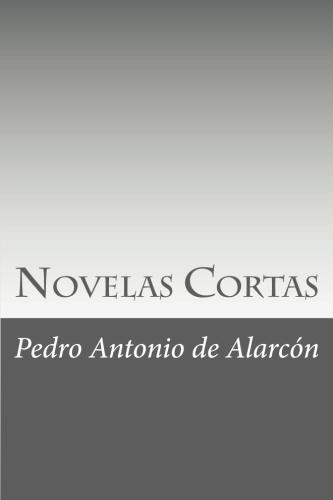 Novelas Cortas by Pedro Antonio de Alarcón.jpg