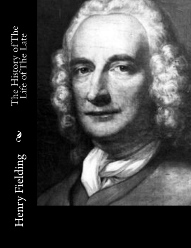 The History of The Life of The Late by Henry Fielding.jpg