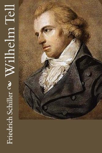 Wilhelm Tell by Friedrich Schiller.jpg