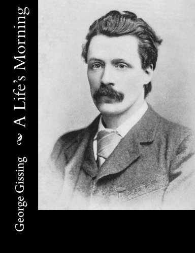 A Life's Morning by George Gissing.jpg