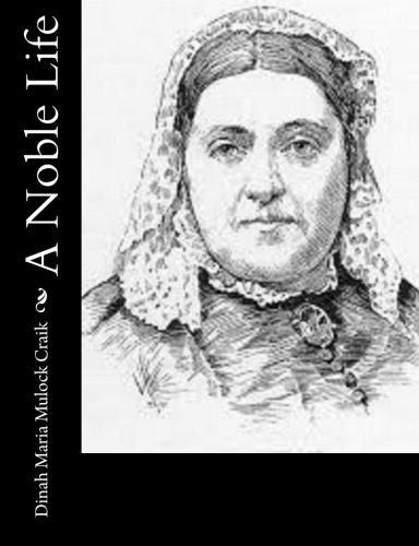 A Noble Life by Dinah Maria Mulock Craik.jpg