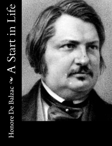 A Start in Life by Honore De Balzac.jpg