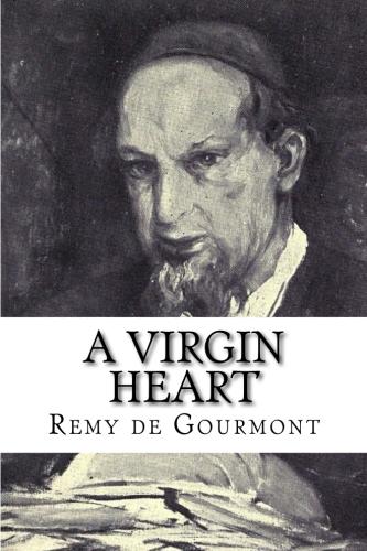 A Virgin Heart by Remy de Gourmont.jpg