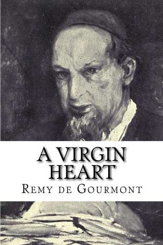 A Virgin Heart by Remy de Gourmont.jpg