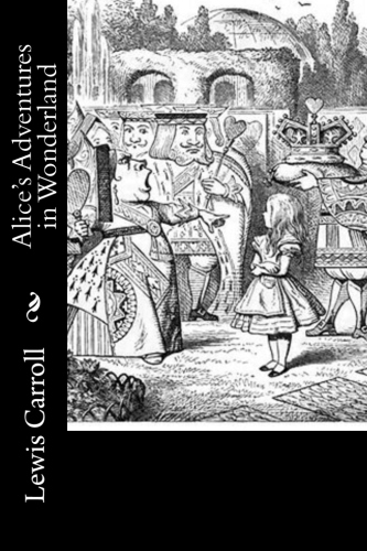 Alice's Adventures in Wonderland by Lewis Carroll.jpg