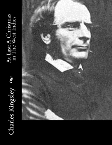 At Last A Christmas in The West Indies by Charles Kingsley.jpg