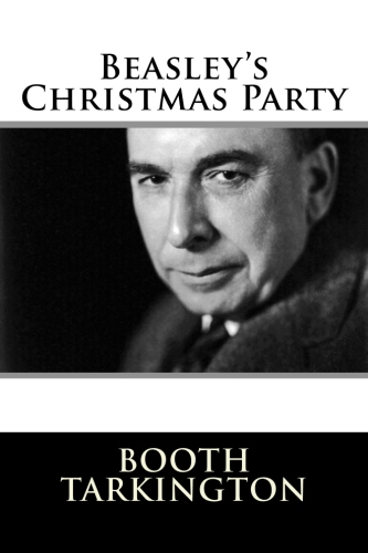 Beasley's Christmas Party by Booth Tarkington.jpg