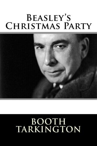 Beasley's Christmas Party by Booth Tarkington.jpg
