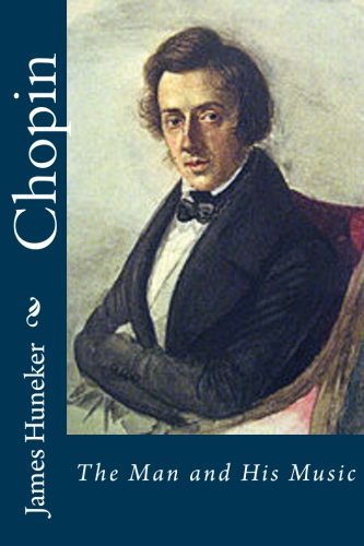 Chopin by James Huneker.jpg