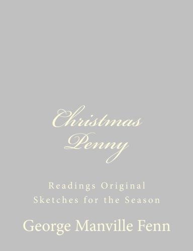 Christmas Penny by George Manville Fenn.jpg