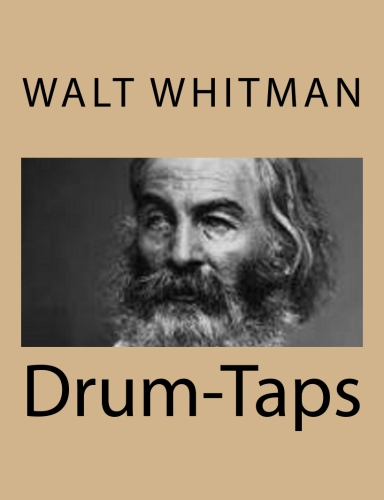 Drum-Taps by Walt Whitman