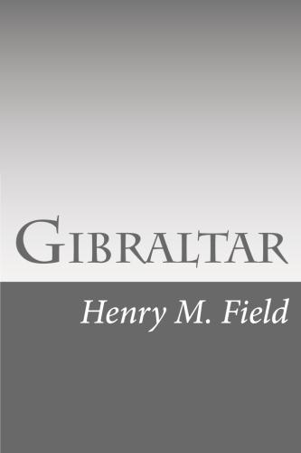 Gibraltar by Henry M. Field.jpg