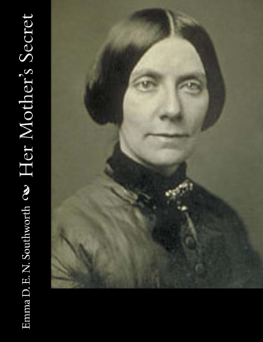 Her Mother's Secret by Emma D. E. N. Southworth.jpg