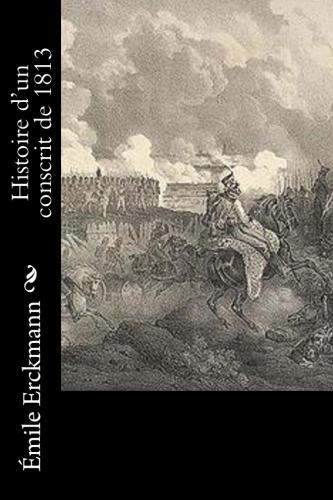Histoire d'un conscrit de 1813 by Émile Erckmann.jpg