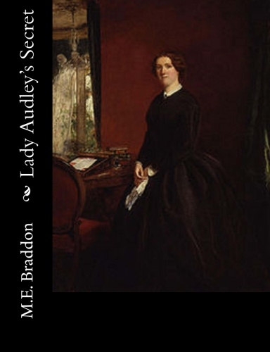 Lady Audley's Secret by M.E. Braddon Miss.jpg